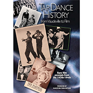 What is: TAP DANCE HISTORY: From Vaudeville to Film?