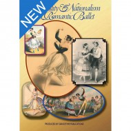 Sensuality and Nationalism in Romantic Ballet - New